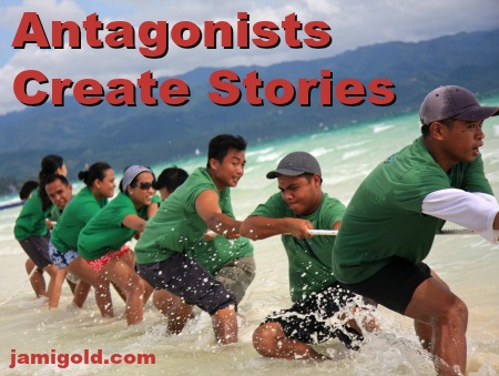 Team playing tug-of-war with unseen adversary with text: Antagonists Create Stories