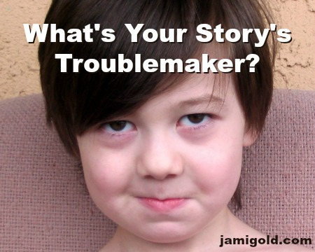 Little boy with a sneaky expression and text: What's Your Story's Troublemaker?