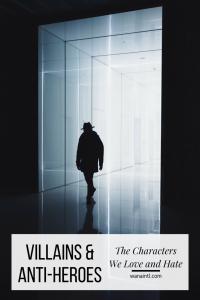 Villains & Anti-Heroes
