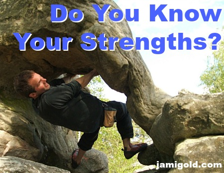 Man hanging upside down while bouldering with text: Do You Know Your Strengths?