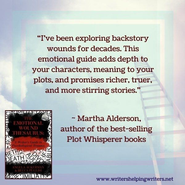 """I've been exploring backstory wounds for decades. This emotional guide adds depth to your characters, meaning to your plots, and promises richer, truer, and more stirring stories."" ~ Martha Alderson, author of the best-selling Plot Whisperer books"