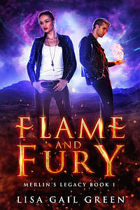 Flame and Fury: Merlin's Legacy Book 1