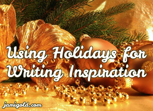 Gold ornaments under tree with text: Using Holidays for Writing Inspiration