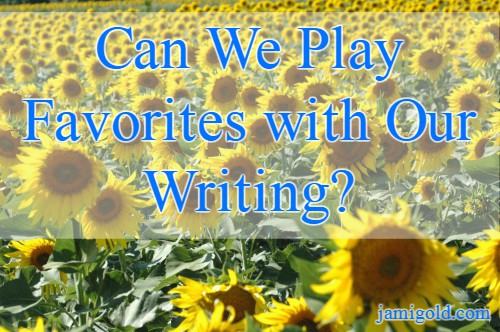 Field of identical-looking sunflowers with text: Can We Play Favorites with Our Writing?