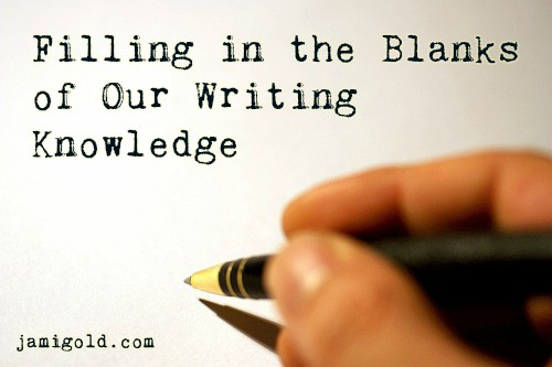 Pen poised to write on a blank page with text: Filling in the Blanks of Our Writing Knowledge