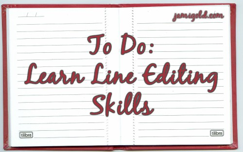 Notepad with text: To Do: Learn Line Editing Skills