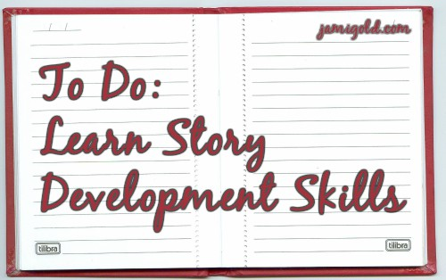 Notepad with text: To Do: Learn Story Development Skills