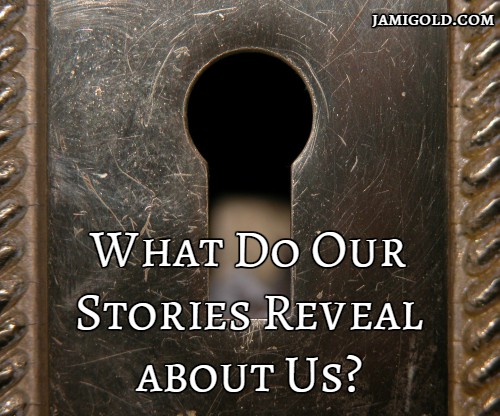 Looking through a keyhole with text: What Do Our Stories Reveal about Us?