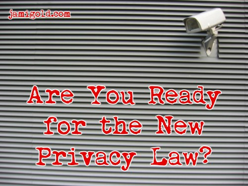 Security camera along a wall with text: Are You Ready for the New Privacy Law?
