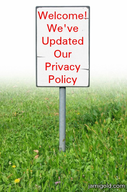 Sign in a park with text: Welcome! We've Updated Our Privacy Policy