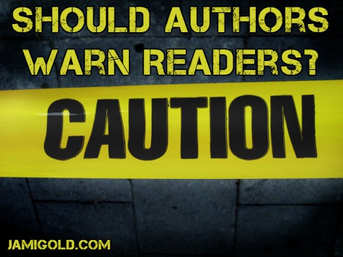 Caution tape with text: Should Authors Warn Readers?