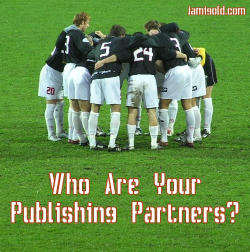 Soccer players in a huddle with text: Who Are Your Publishing Partners?
