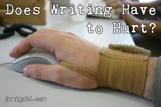Close up on a hand in a wrist brace with text: Does Writing Have to Hurt?