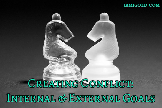 Chessboard knights facing off with text: Creating Conflict: Internal & External Goals