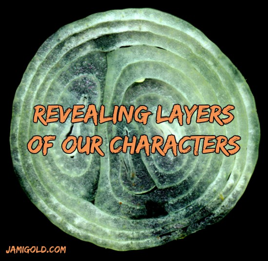 Slice of onion with text: Revealing Layers of Our Characters