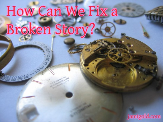 Scattered pieces of a watch with text: How Can We Fix a Broken Story?