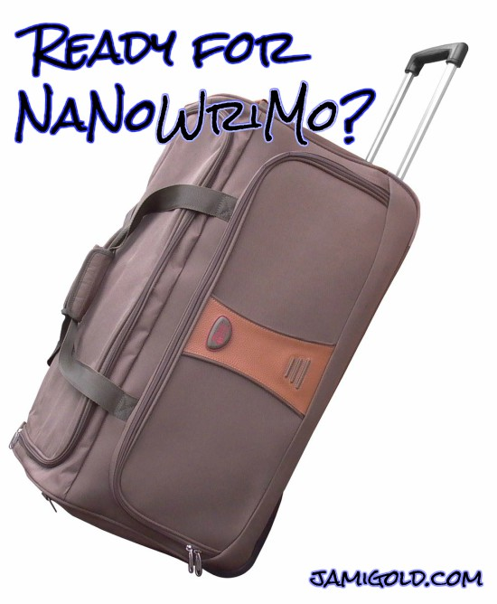 Wheeled luggage with text: Ready for NaNoWriMo?