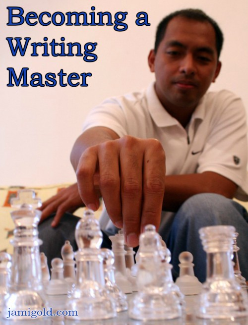 Chess master studying the board with text: Becoming a Writing Master