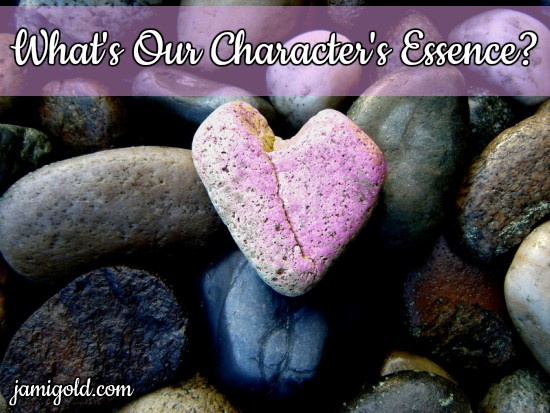 Pink stone among river rocks with text: What's Our Character's Essence?