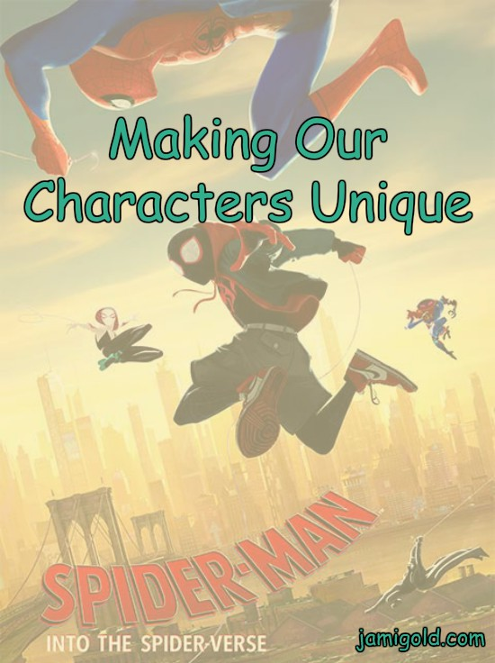 Poster for Spider-Verse movie with text: Making Our Characters Unique