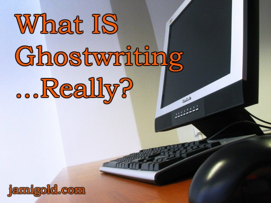 Computer sitting on empty desk with text: What IS Ghostwriting...Really?