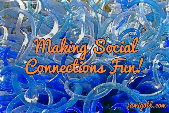 Swirling Chihuly glass feature with text: Making Social Connections Fun!