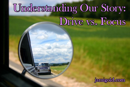 Close up on a car's side mirror and out-of-focus background with text: Understanding Our Story: Drive vs. Focus