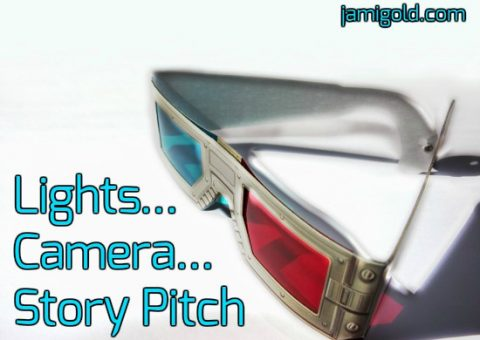 Red and blue style 3D glasses with text: Lights... Camera... Story Pitch