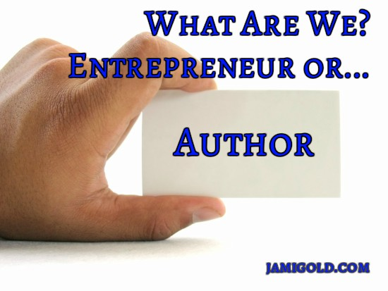 "Business card with ""Author"" label and text: What Are We? Entrepreneur or..."