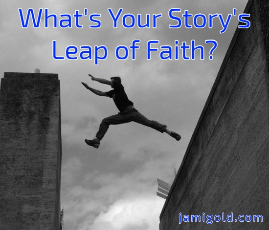 Figure parkour jumping from one building to another with text: What's Your Story's Leap of Faith?