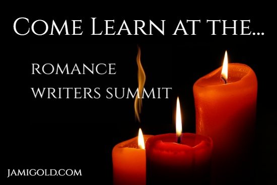 Dark background of romantic candles with text: Come Learn at the Romance Writers Summit