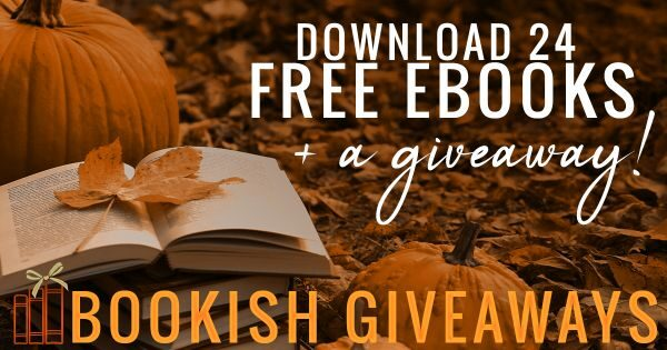 Pumpkin and fall leaves background with text: Download 24 Free Ebooks & a giveaway - Bookish Giveaways