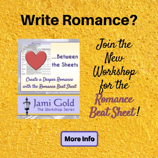 Write Romance? Join the New Workshop for the Romance Beat Sheet! Click here for more information...