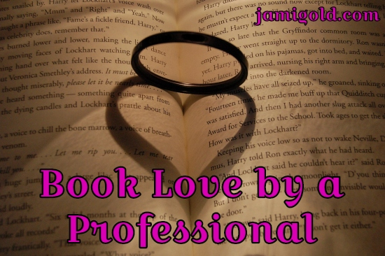 Heart-shaped shadow of a ring on a book with text: Book Love by a Professional