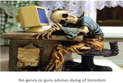Skeleton at computer desk with text: No genre or guru advises dying of boredom