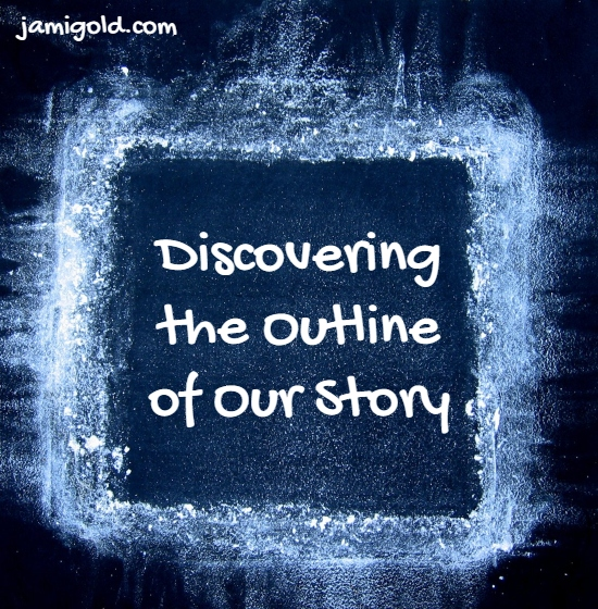 White square outline on black with text: Discovering the Outline of Our Story