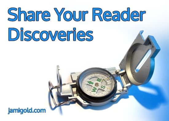 Compass on white background with text: Share Your Reader Discoveries