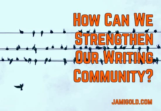 Birds gathered on a phone line with text: How Can We Strengthen Our Writing Community?