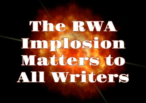 Imploding fireball with text: The RWA Implosion Matters to All Writers