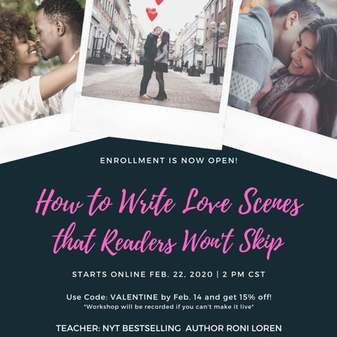 How to Write Love Scenes...that Readers Won't Skip - February 2020 Class