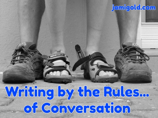 Tangle of feet with different shoes and text: Writing by the Rules...of Conversation