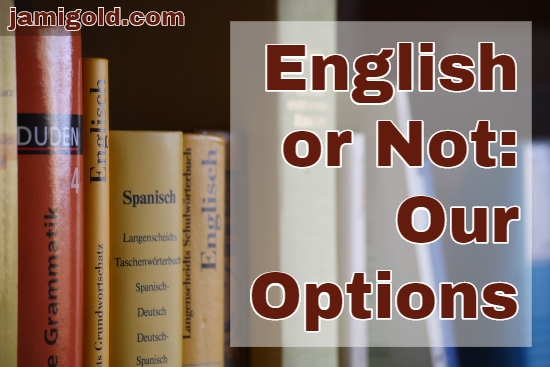 Collection of grammar books from various languages with text: English or Not: Our Options