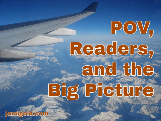 View from airplane of Rocky Mountain snow-capped summits with text: POV, Readers, and the Big Picture