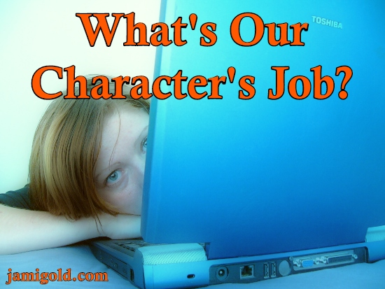 Woman laying head on laptop with text: What's Our Character's Job?