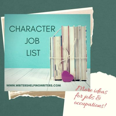 Character Job List for more ideas for jobs and occupations!