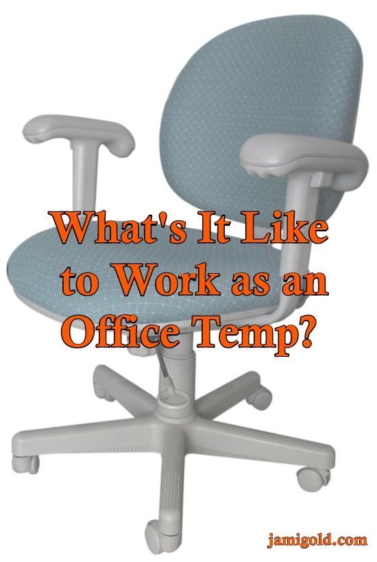Office chair on white background with text: What's It Like to Work as an Office Temp?